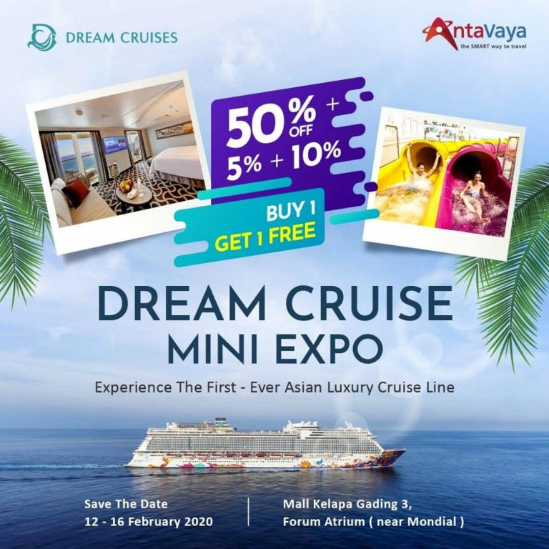 Dream Cruise Mini Expo 2020 Nikmati Promo Buy 1 Get 1 FREE