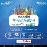 Jadwal Mandiri Travel Festival 2020